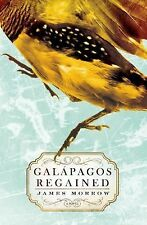 Galapagos Regained by James Morrow (2015, Hardcover)