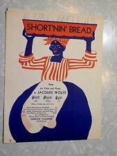 1928 Short'nin Bread, Vintage Sheet Music, Black Americana -By Jacques Wolfe