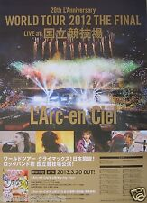 "L'ARC-EN-CIEL ""WORLD TOUR 2012 THE FINAL"" ASIAN PROMO POSTER- Japan J-Rock Music"