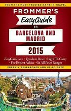 Frommer's EasyGuide to Barcelona and Madrid (Easy Guides) by Harris, Patricia,
