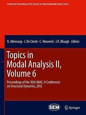 TOPICS IN MODAL ANALYSIS - J. DE CLERCK, ET AL. RANDALL ALLEMANG (HARDCOVER) NEW