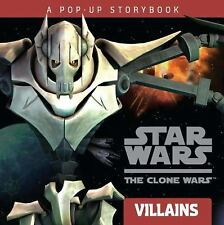 Villains: A Pop-up Storybook (Star Wars: The Clone Wars)