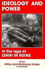 Ideology and Power in the Age of Lenin in Ruins (Culture Texts), Kroker, Arthur,