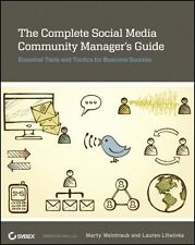 The Complete Social Media Community Manager's Guide von Lauren Litwinka und...