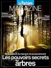 Le PARISIEN Magazine du 24/2/2017*Le POUVOIR secret des ARBRES*Ciné Césars*PHOTO