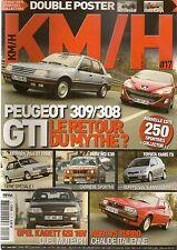 KM/H 17 309 GTI 308 GTI KADETT GSI 16V M3 E30 SUNBEAM ti VISA GT TONIC FUEGO TUR