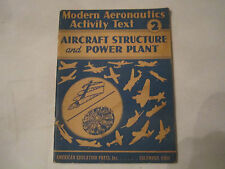1943 AIRCRAFT STRUCTURE AND POWER PLANT - AERONAUTICS ACTIVITY TEXT 2 -TUB EM