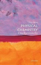 Very Short Introductions: Physical Chemistry by Peter Atkins (2014, Paperback)