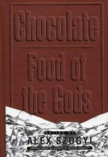 Chocolate: Food of the Gods (Contributions in Intercultural and Compar-ExLibrary
