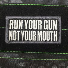 Tactical Outfitters - Run Your Gun Not Your Mouth Morale Patch - swat