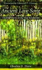 The Ancient Love Song: Finding Christ in the Old Testament