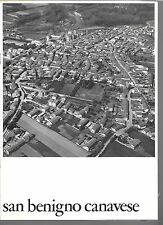 SAN BENIGNO CANAVESE TERRITORIO STRUTTURE MONUMENTI AMBIENTI PREGIO 1969