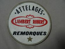 VINTAGE PATCH ATTELAGES  LAMBERT ROBERT REMORQUES  RARE