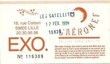 RARE / TICKET BILLET DE CONCERT - LES SATELLITES : LIVE A LILLE ( FRANCE ) 1994