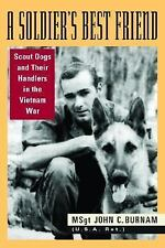 A Soldier's Best Friend: Scout Dogs and Their Handlers in the Vietnam -ExLibrary