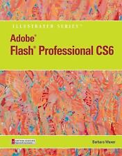 Adobe CS6 by Course Technology: Adobe® Flash® Professional CS6 by Barbara...