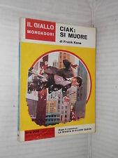 CIAK SI MUORE Frank Kane Il giallo Mondadori 709 1962 libro narrativa storia di