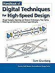 Handbook of Digital Techniques for High-Speed Design: Design Examples, Signalin