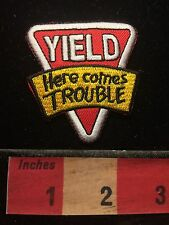 Funky Quirky YIELD Road Sign Patch ~ Here Comes Trouble.  C60L
