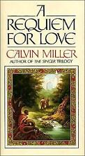 Requiem for Love by Calvin Miller (1989, Hardcover)