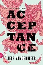 The Southern Reach Trilogy: Acceptance 3 by Jeff VanderMeer (2014, Paperback)