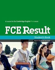 FCE Result by Paul A. Davies (2013, Paperback, Student Edition of Textbook)
