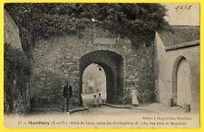 cpa 91 - MONTLHERY (Essonne) PORTE de LINAS Vestiges des FORTIFICATIONS animée