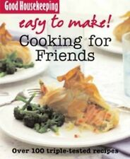 Easy to Make! Cooking for Friends, Good Housekeeping