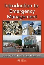 Introduction to Emergency Management, Webb, Gary R., Neal, David M., Phillips, B