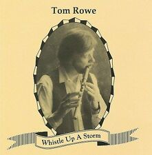 Rowe, Tom: Whistle Up a Storm  Audio CD