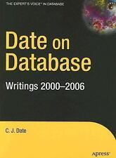 Expert's Voice in Database: Date on Database : Writings, 2000-2006 by C. J....