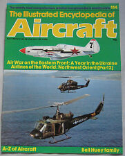 Encyclopedia of Aircraft Issue 114 Bell Huey family including cutaway drawing