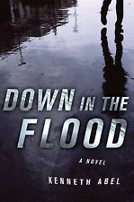 Down in the Flood (Danny Chaisson) by Abel, Kenneth