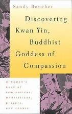 Discovering Kwan Yin, Buddhist Goddess of Compassion-ExLibrary