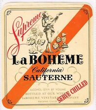 1940s California Fresno Vinyards LA BOHEME SAUTERNE WINE Label