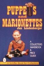 Puppets & Marionettes a Collector's Handbook & Price Guide Schiffer Book for Co