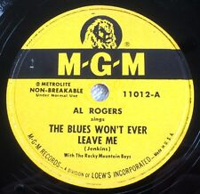 Al Rogers - The Blues Won't Ever Leave Me / One True Love - MGM 11012