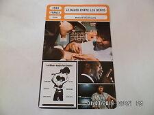 CARTE FICHE CINEMA 1973 LE BLUES ENTRE LES DENTS Roland Sanchez Onike Lee J.Huff