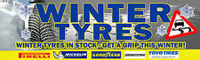 6FT X 2FT WINTER TYRES SALE BANNER *Workshop Pirelli Goodyear Michelin Toyo*