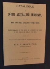 H Y L Brown - Catalogue Of South Australian Minerals - Facsimile of 1893 ed