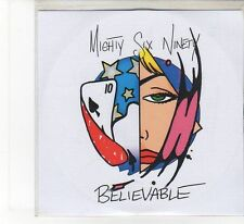 (FB471) Mighty Six Ninety, Believable - 2006 DJ CD