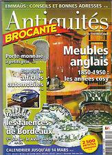 Antiquités Brocante  N°72 Février 2004 Meubles anglais Faïences de Bordeaux ...