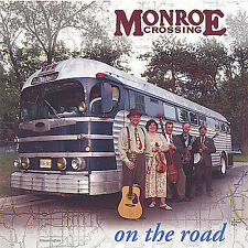 On the Road ~ Monroe Crossing CD