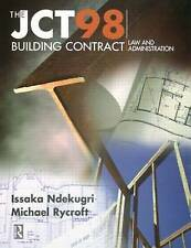 The JCT98 Building Contract: Law and Administration by Michael Rycroft,...