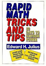 Rapid Math Tricks and Tips : 30 Days to Number Power by Edward H. Julius...