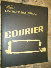 1974 FORD COURIER PICK UP ORIGINAL FACTORY SERVICE MANUAL SHOP REPAIR