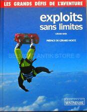 Exploits Sans Limites - Gerard Ejnes - Préface de Gérard Holtz - Défis - Perfs