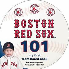 Boston Red Sox 101 (My First Team-Board-Book), Brad M. Epstein, Good Book