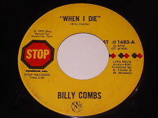 Billy Combs: When I Die / Drop A Dime In My Cup 45