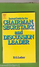 #D102. 1974 BOOKLET ON HOW TO CHAIR A MEETING